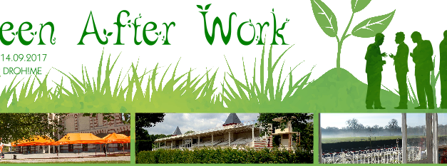Green After Work – 14 septembre 2017 – 18h30 @ Droh!me