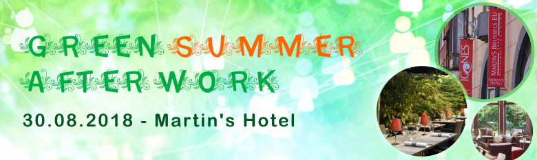 Green Summer After Work – 30 Août 2018 – 18h30 @ Martin's Brussels EU